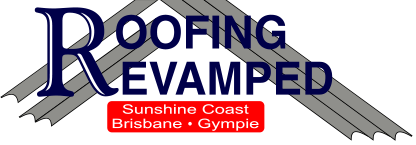 Roofing Revamped Sunshine Coast